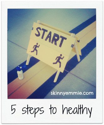 5 steps to healthy
