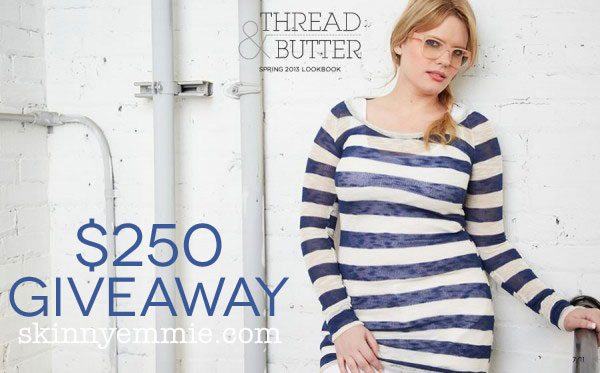 Thread & Butter $250 giveaway from Skinny Emmie