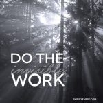 Do the (Invisible) Work
