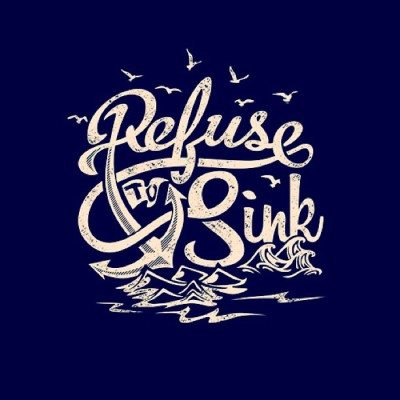 Refuse to sink.