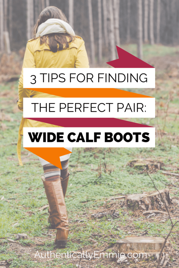 3 tips for finding the perfect pair of wide calf boots