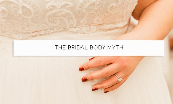 The Bridal Body Myth