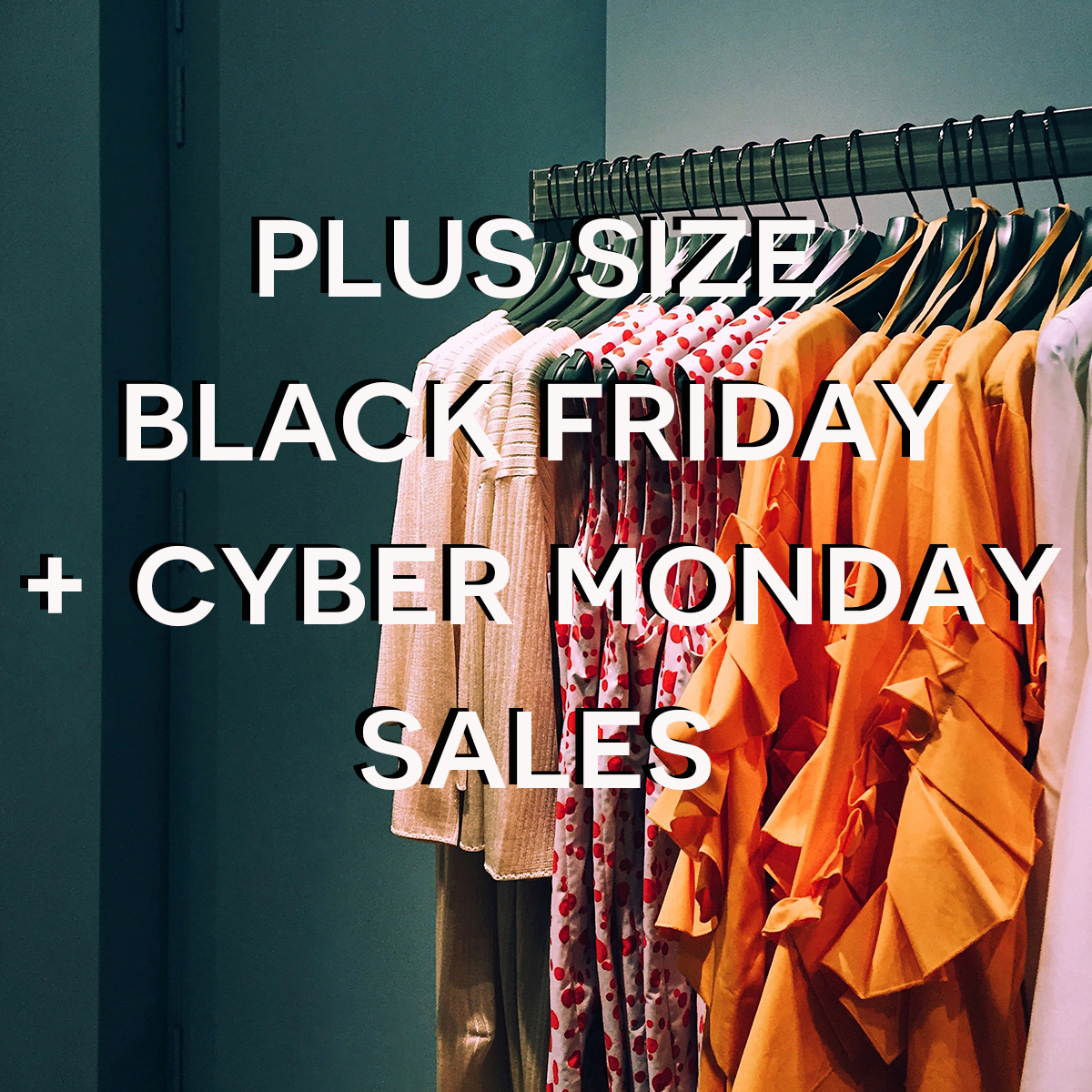 Favorite Plus Size Black Friday Sales