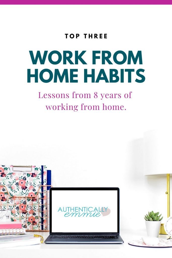 Top 3 work from home habits - tips learned after 8 years of working from home