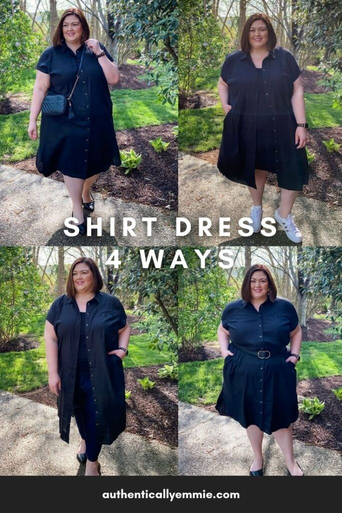 How to wear a shirt dress, styled 4 ways from plus size fashion blogger Authentically Emmie in Universal Standard.